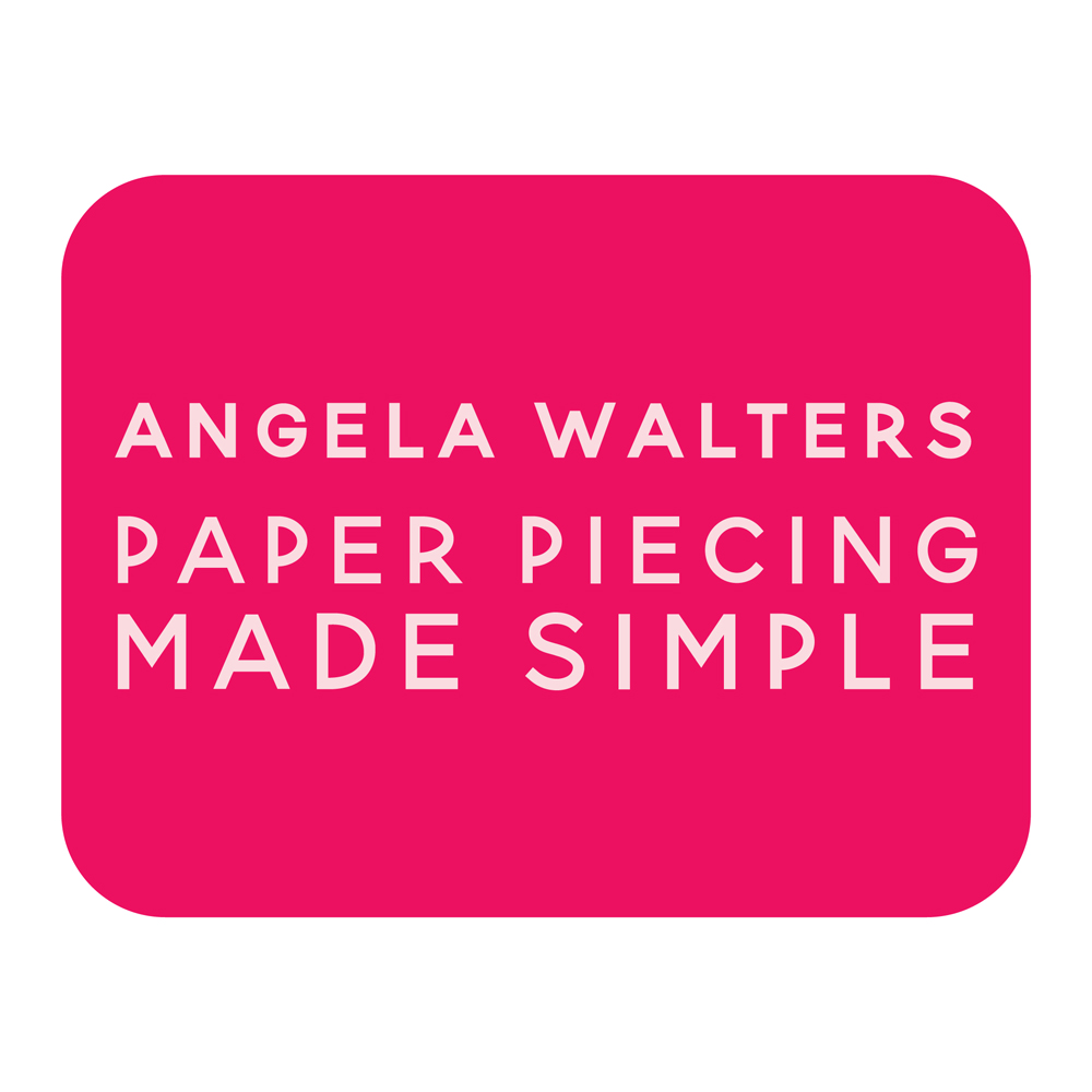 angela walters paper piecing made simple