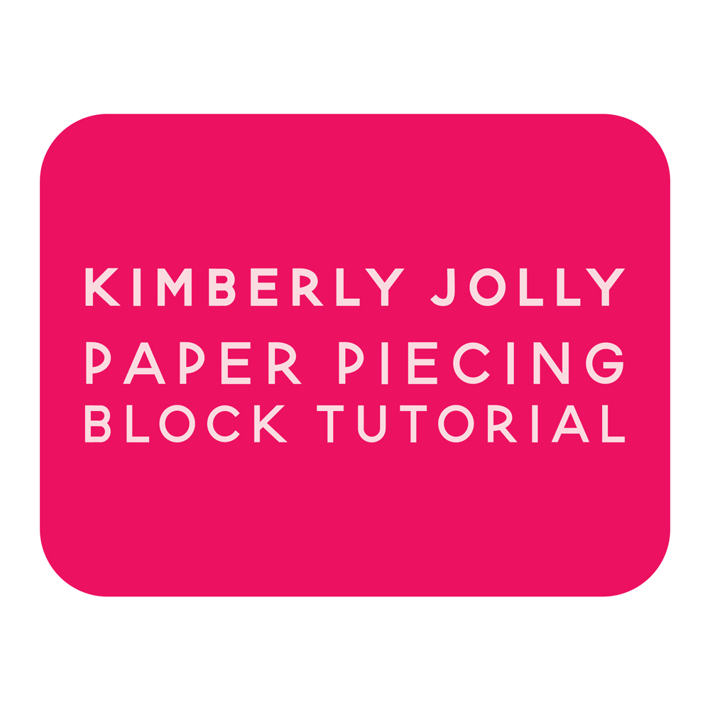 kimberly jolly paper piecing block tutorial